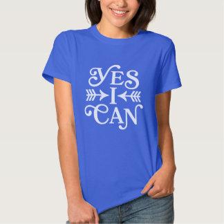 Puedo sí camiseta de motivación de la moda de la playera