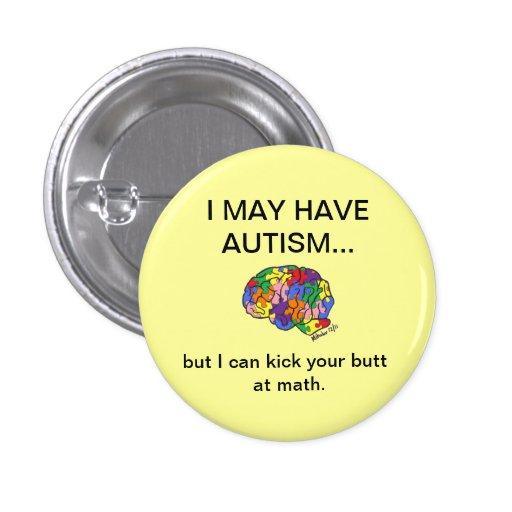 """""""Puedo tener autismo, pero…"""" botón"""