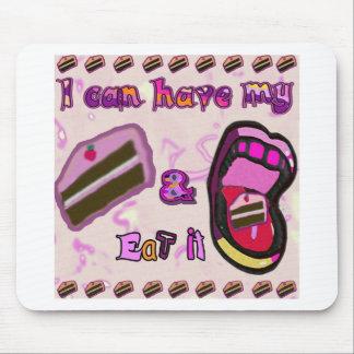 puedo tener mi torta y comerla alfombrilla de ratón