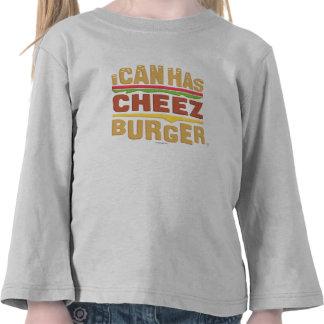 Puedo tengo Cheezburger Camisetas