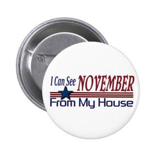 Puedo ver noviembre de mi casa pin redondo de 2 pulgadas