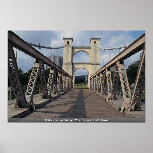 Puente colgante viejo, sitio histórico de Waco, Póster