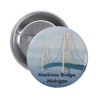 Puente de Mackinac, Michigan Pin Redondo De 2 Pulgadas