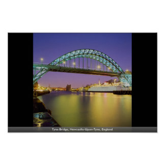 Puente de Tyne, Newcastle-upon-Tyne, Inglaterra Póster