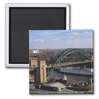 Puente de Tyne que mira hacia Gateshead, Newcastle Imán Cuadrado