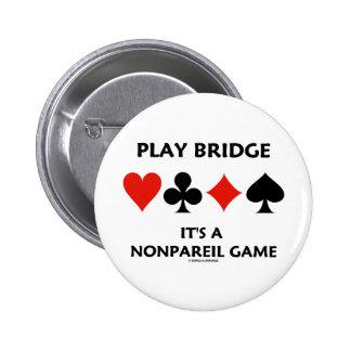 Puente del juego es juegos incomparables de una ta pin