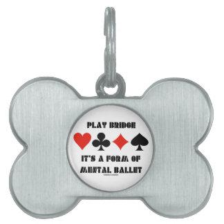 Puente del juego es una forma de ballet mental placas mascota