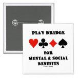 Puente del juego para mental y los beneficios soci pin