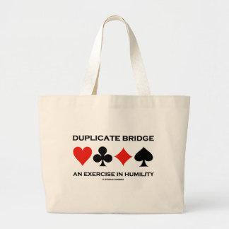 Puente duplicado un ejercicio en la humildad bolsa tela grande