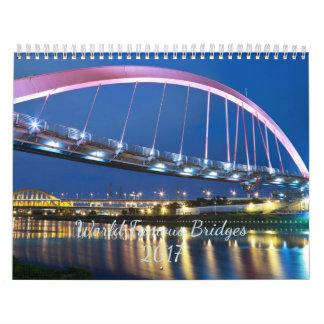 Puentes famosos 2017 calendario de pared