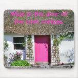 Puerta rosada Mousepad de la cabaña Tapetes De Ratón