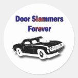 Puerta Slammers para siempre Pegatina Redonda