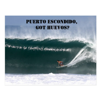 Puerto Escondido, Got huevos? Postcard