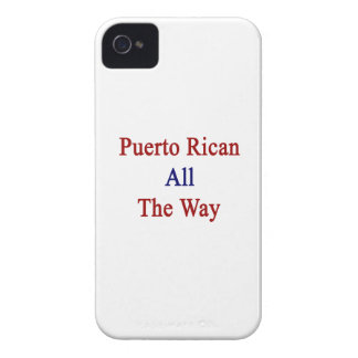 Puerto Rican All The Way Case-Mate iPhone 4 Cases