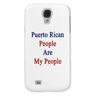 Puerto Rican People Are My People Samsung Galaxy S4 Case