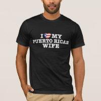 Puerto Rican Wife T-Shirt