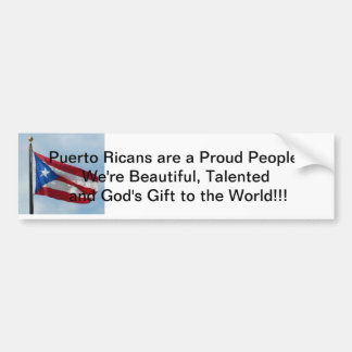 Puerto Ricans are God's Gift to the World Bumper Sticker