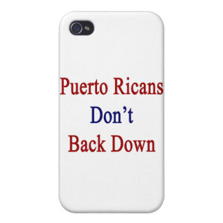 Puerto Ricans Don't Back Down iPhone 4 Case