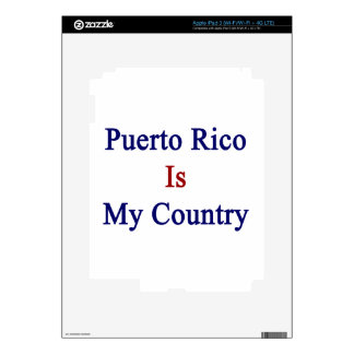 Puerto Rico Is My Country Decal For iPad 3