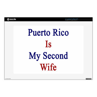 Puerto Rico Is My Second Wife Laptop Decal