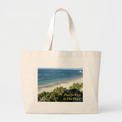 Puerto Rico Is The Place Bags