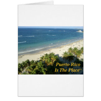Puerto Rico Is The Place Card