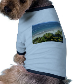 Puerto Rico Is The Place Dog T-shirt
