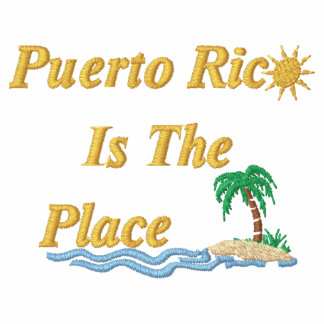 Puerto Rico Is The Place Embroidered Polo Shirt