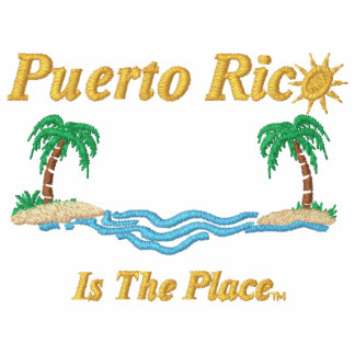 Puerto Rico Is The Place Embroidered Hooded Sweatshirt