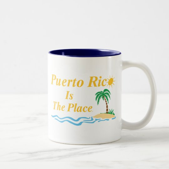 Puerto Rico Is The Place Two-Tone Coffee Mug