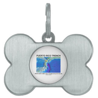 Puerto Rico Trench Where North American Caribbean Pet Name Tag