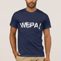 Puerto Rican Wepa T-shirts