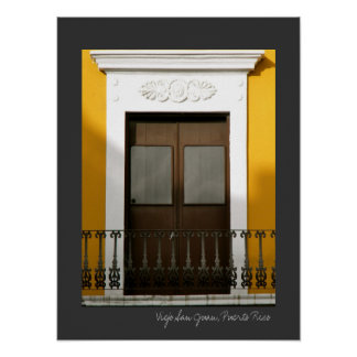 Puerto Rico Yellow Spanish Architecture Windows Poster