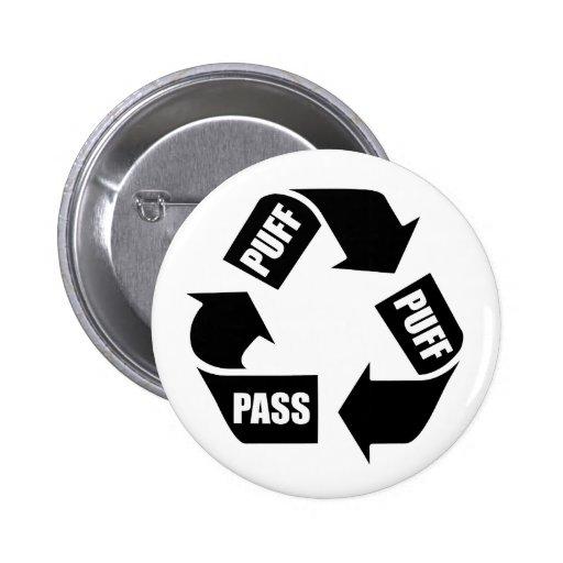 Puff, Puff, Pass 2 Inch Round Button