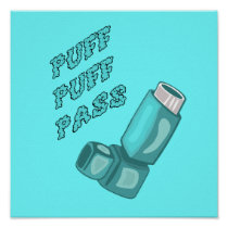 Puff Puff Pass Funny Asthma Poster