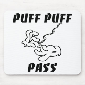 Puff Puff Pass Mouse Pad