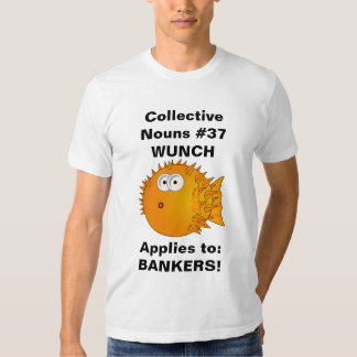 Puffer fish - funny collective nouns WUNCH Shirt