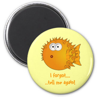 Puffer fish - funny sayings 2 inch round magnet