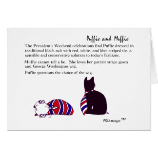 Puffie and Muffie President's Weekend Card