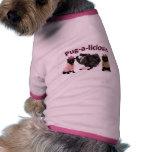 Pug-A-Licious Pet Tshirt