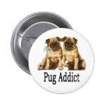 Pug Addict Buttons