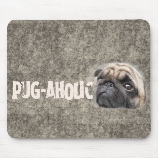Pug-aholic Mouse Pad