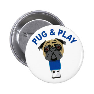Pug and Play Pinback Button