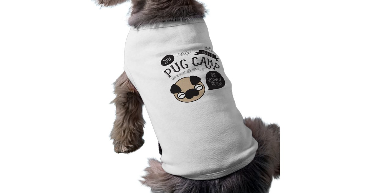 8de8c07f27398 Pug Camp 2019 Dog T-Shirt Tank   Zazzle.com