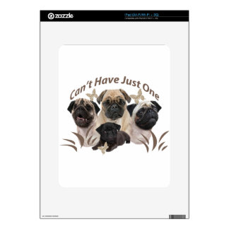 Pug Can't Have Just One Apparel and Gifts iPad Skins