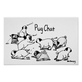 Pug Chat (with black pugs) Poster