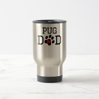 Pug Dad 15 Oz Stainless Steel Travel Mug