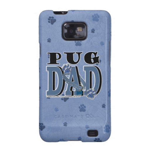 Pug DAD Samsung Galaxy S Cases