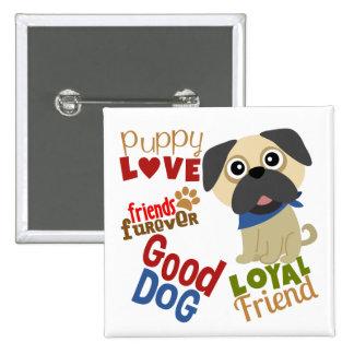 Pug Dog Best Friend Button