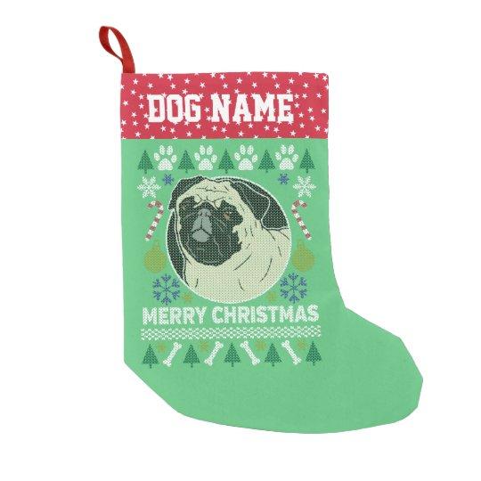 Pug Dog Breed Ugly Christmas Sweater Small Christmas Stocking | Zazzle.com
